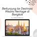 wisata-heritage-di-bangkok